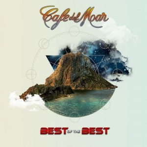 VA - Cafe del Mar: Best of the Best