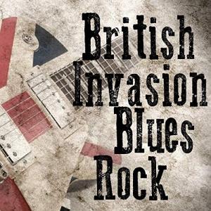 VA - British Invasion Blues Rock