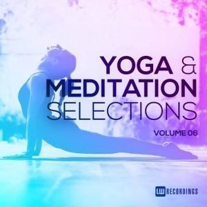 VA - Yoga & Meditation Selections Vol.06