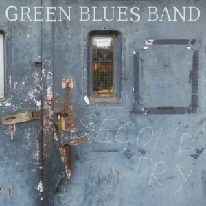 Green Blues Band - Second Try