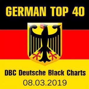 VA - German Top 40 DBC Deutsche Black Charts 08.03.2019