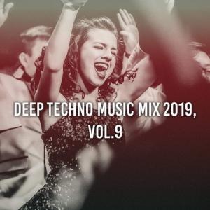 VA - Deep Techno Music Mix Vol.9 (Compiled & Mixed by Gerti Prenjasi)