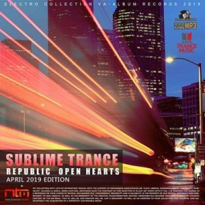 VA - Republic Open Hearts: Sublime Trance