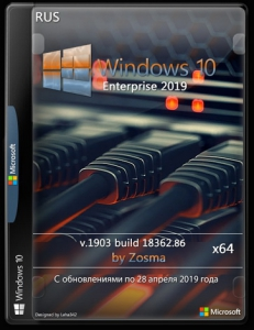 Windows 10 Enterprise x64 v1903 by Zosma (28.04.2019)