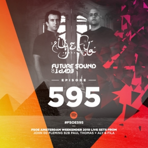 Aly & Fila & John 00 Fleming & Paul Thomas - Future Sound Of Egypt 595 (Luminosity pres. FSOE Club Nights, Panama Amsterdam, Netherlands 2019-04-19)