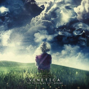Venetica - The Things We Left Behind (Extended Edition)