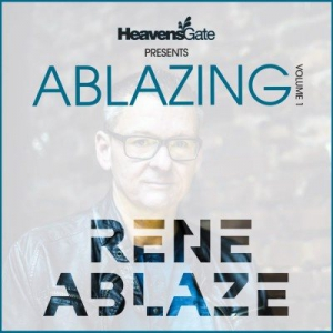 VA - Ablazing Vol. 1 (Mixed by Rene Ablaze)