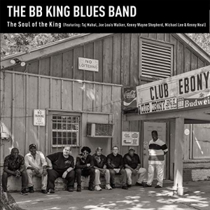 The BB King Blues Band - The Soul of the King