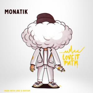 MONATIK (Монатик) - LOVE IT ритм