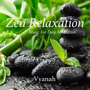 Vyanah - Zen Relaxation