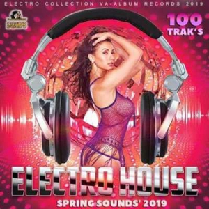 VA - Spring Sounds' Electro House