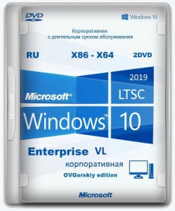 Microsoft® Windows® 10 Enterprise LTSC 2019 x86-x64 1809 RU by OVGorskiy 10.2019 2DVD