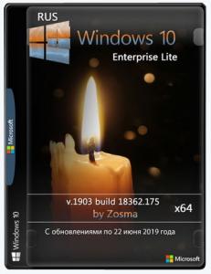 Windows 10 Enterprise x64 lite 1903 build 18362.175 by Zosma