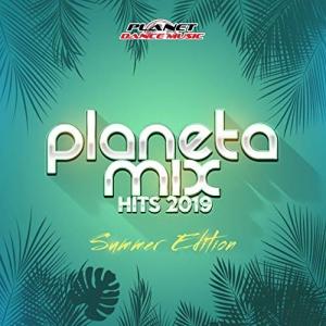 VA - Planeta Mix Hits 2019 Summer Edition