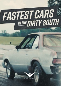 Самые быстрые тачки грязного Юга