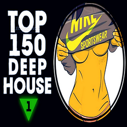 VA - Top 150 Deep House Tracks Vol.1