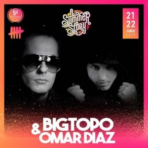 Bigtopo & Omar Díaz - Live @ AliExpress Stage, A Summer Story, Spain 2019-06-21
