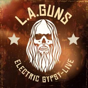 L.A. Guns - Electric Gypsy Live
