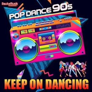 VA - Keep On Dancing: Pop Dance 90s