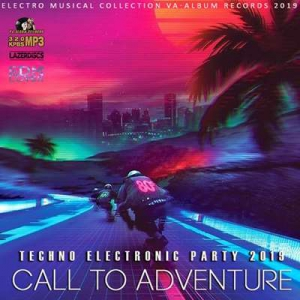 VA - Call To Adventure: Techno Electronic Party