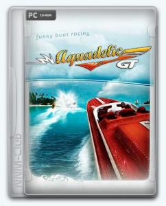 Aquadelic GT / Powerboat GT / Акваделик: Быстрее торпеды!