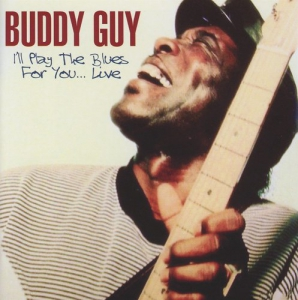 Buddy Guy - I'll Play The Blues For You... Live From The Sting, Connecticut, 9th January 1992