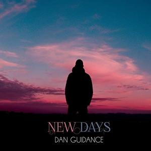 Dan Guidance - New Days