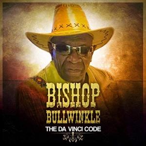Bishop Bullwinkle - The Da Vinci Code