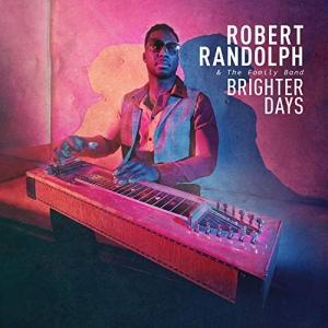 Robert Randolph & The Family Band - Brighter Days