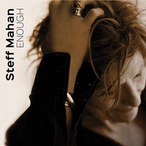 Steff Mahan - Enough