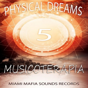 Physical Dreams - Musicoterapia 5