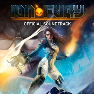 OST - Ion Fury [Score by Jarkko Rotsten]