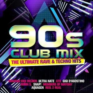 VA - 90s Club Mix: The Ultimative Rave & Techno Hits [2CD]