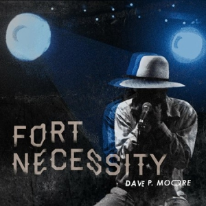 Dave P. Moore - Fort Necessity