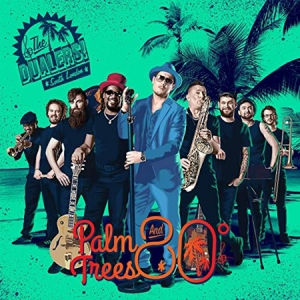 The Dualers - Palm Trees and 80 Degrees