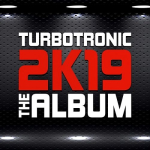 Turbotronic - 2K19 Album