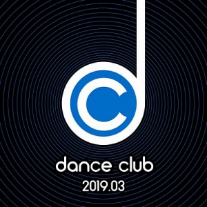 VA - Dance Club 2019.03