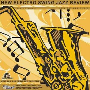VA - New Electro Swing: Jazz Review