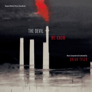 The Devil We Know / Дьявол, которого мы знаем (Original Motion Picture Soundtrack)