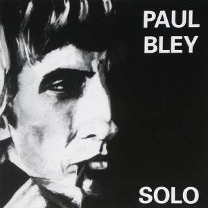 Paul Bley - Solo