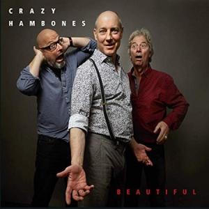 Crazy Hambones - Beautiful