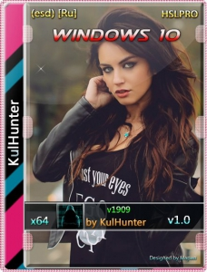 Windows 10 (v1909) x64 HSL/PRO by KulHunter v5.1 (esd) [Ru]