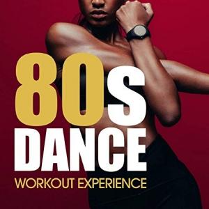 VA - 80's Dance Workout Experience