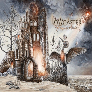 Lowcaster - Flames Arise