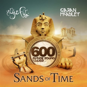 VA - Future Sound of Egypt 600 - Sands of Time (Mixed by Aly & Fila & Ciaran Mcauley)