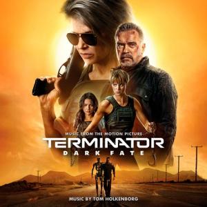 Terminator: Dark Fate / Терминатор: Темные судьбы (Music from the Motion Picture)
