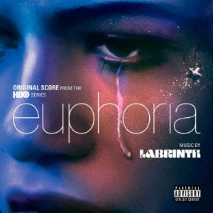 Euphoria / Эйфория (Original Score from the HBO Series)