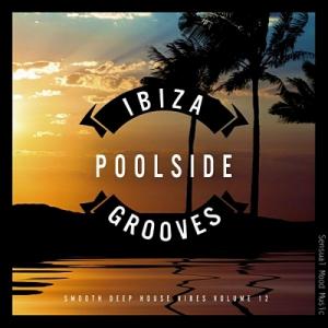 VA - Ibiza Poolside Grooves Vol.12