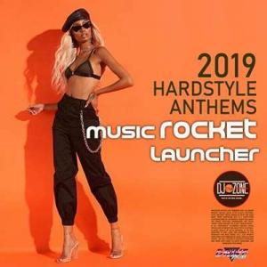 VA - Music Rocket Launcher: Hardstyle Anthems