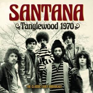 Santana - Tanglewood 1970 The Classic Early Broadcast